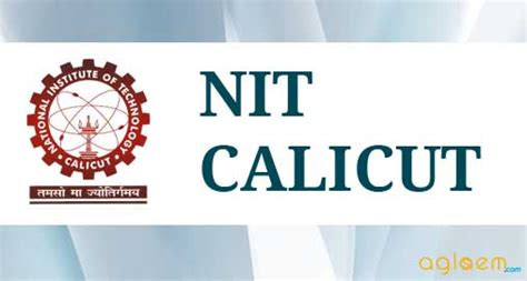 Nit Calicut Mba by Nit Calicut Admission National Institute Of Technology