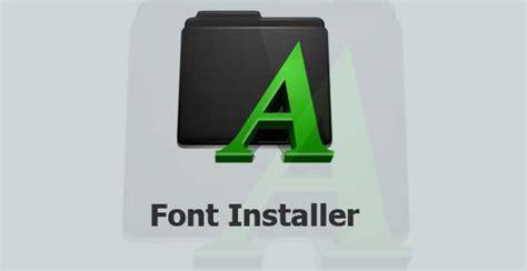 installer cracked play apk font installer root v2 1 0 cracked apk