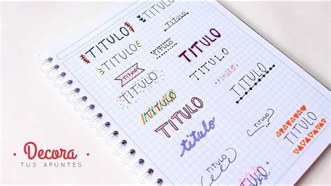 para decorar apuntes decora tus apuntes decora tus cuadernos f 225 cil y bonito