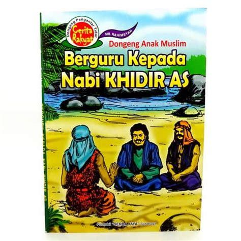 Buku Anak Dongeng Anak buku dongeng anak muslim pusaka dunia
