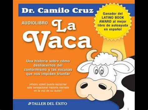 la vaca resumen libro audiolibro la vaca youtube