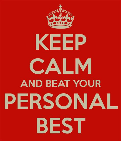 personal best keep calm and beat your personal best poster ellie mitchell keep calm o matic