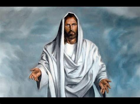 imagenes de jesus invitando bendicion de nuestro se 209 or jesucristo en la ma 209 ana youtube