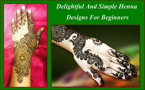 delightful and simple henna designs for beginners
