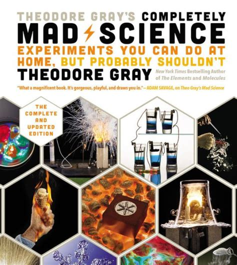 7 Self Help Books You Probably Shouldnt Take Seriously by Theodore Gray S Completely Mad Science Experiments You