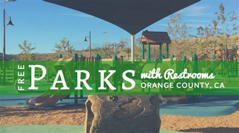 parks in orange county free parks with restrooms in orange county