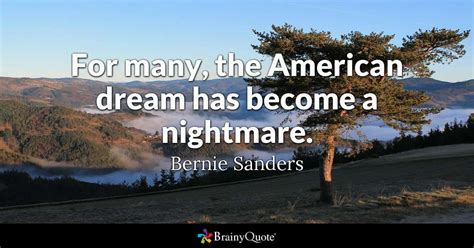 american quotes for many the american has become a nightmare