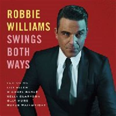 robbie williams swings both ways songs bock s music shop