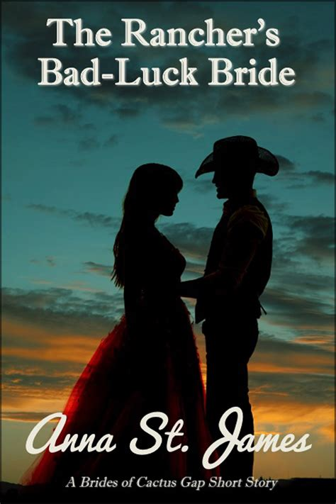 scoundrel the bad luck brides book two the bad luck wedding series volume 7 books smashwords the rancher s bad luck a book by