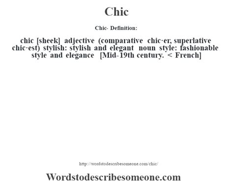 The Meaning Of Chic by Chic Definition Chic Meaning Words To Describe Someone