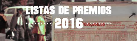 ganadores sorete 19 de marzo de 2016 sorteo tec lista sorteo 28 de agosto 2016 lista de loteria 28 de