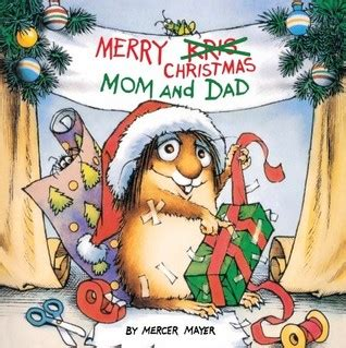 merry christmas mom  dad  mercer mayer reviews discussion bookclubs lists