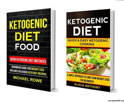ketogenic diet guide for beginners 2 manuscripts keto diet keto diet for beginners books ketogenic diet food 2 in 1 box set avoid ketogenic diet