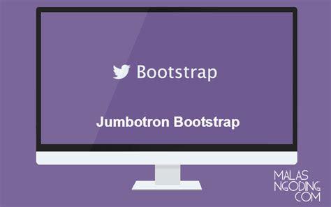 membuat tilan depan web sederhana menggunakan css bootstrap part 5 membuat jumbotron dengan bootstrap