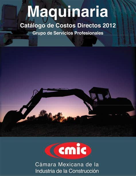 catalogo de costos horarios maquinaria cmic 2014 en costos horarios 2012