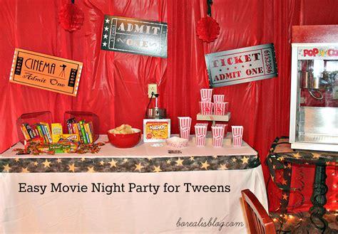 Have An Easy Movie Night Tween Party Borealis