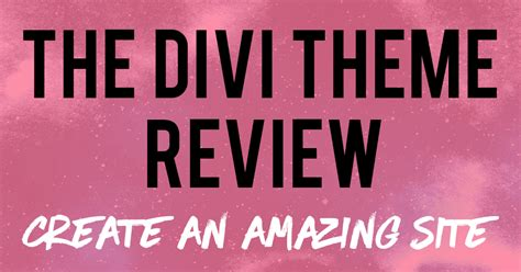 themes divi review divi theme review based on my personal experience