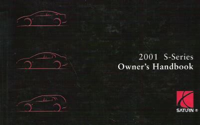 automotive repair manual 2001 saturn s series parental controls 2001 saturn s series factory owner s manual