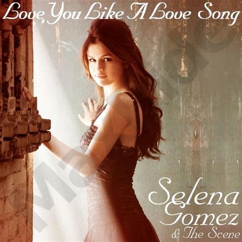 selena gomez love you like a love song official music video lyrics love you like a love song selena gomez photo 23388369