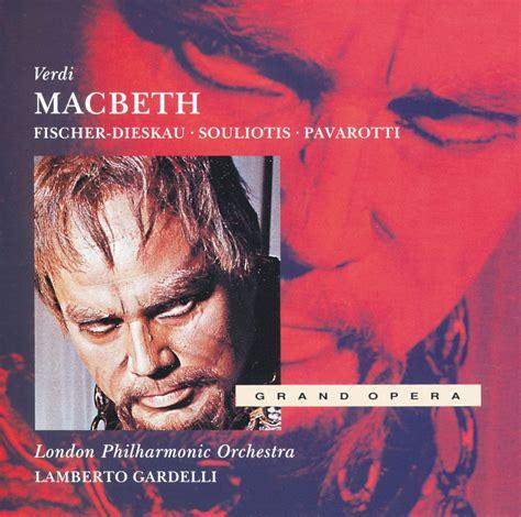 Macbeth Fischer 2 verdi macbeth souliotis fischer dieskau gardelli