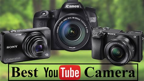 best cameras best for top 6 cameras for youtubers