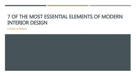 elements of interior design slideshare 7 of the most essential elements of modern interior design