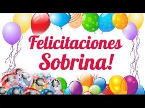 imagenes de cumpleaños sobrina felicitaciones sobrina por tu cumplea 241 os youtube