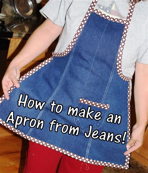 pattern for apron made from jeans making an apron tutorial from the leg of an old pair of