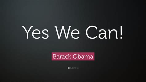 yes we can biography barack obama barack obama quote yes we can 19 wallpapers quotefancy