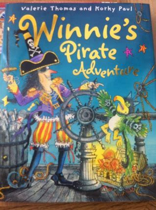 winnies pirate adventure 0192736027 winnie s pirate adventure by valerie thomas reviews discussion bookclubs lists