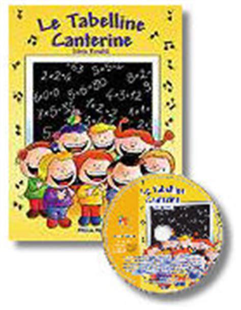 le tabelline canterine testi le tabelline canterine lo shopping di filastrocche it