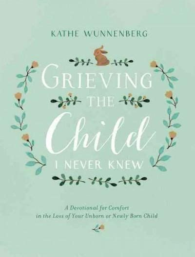 comfort after miscarriage 25 best child loss quotes on pinterest grief quotes