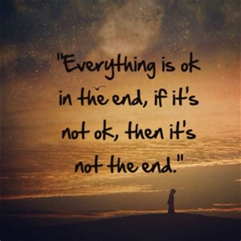 It Will Be Ok everything will be ok quotes about quotesgram