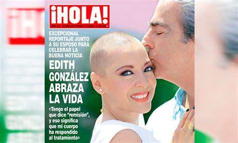 imagenes de hoy revista hola en 161 hola edith gonz 225 lez abraza la vida