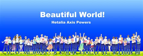 beautify worldwide my hetalia family rp images beautiful world hd wallpaper