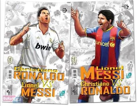 Cristiano Ronaldo By Buku Gaul bukukita christiano ronaldo vs lionel messi