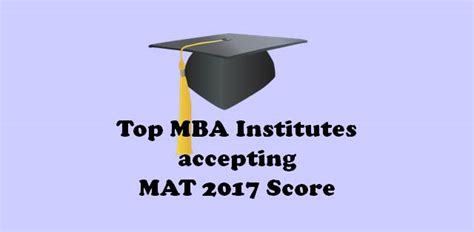 Does Pondi Accept Mat For Mba by Top B Schools Accepting Mat September 2017 Score For