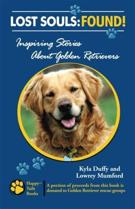 golden retriever stories golden retriever rescue