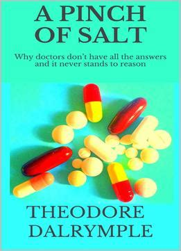 don t pinch books a pinch of salt why doctors don t all the answers