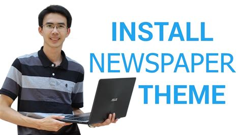 newspaper theme youtube ว ธ ต ดต ง theme wordpress newspaper theme และข นตอน