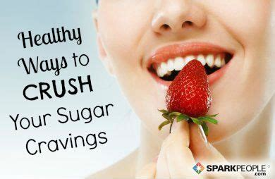 Satisfy Your Sweet Tooth Calorie Free by Smarter Ways To Satisfy Your Sweet Tooth Sparkpeople