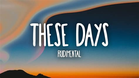 This Day rudimental these days lyrics ft jess glynne