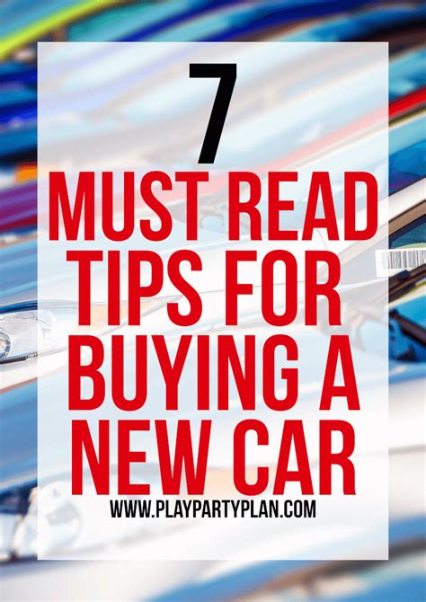7 Tips On Buying Stuff From On Craigslist by Tips For Buying A New Car 7 Things You Must Do Before