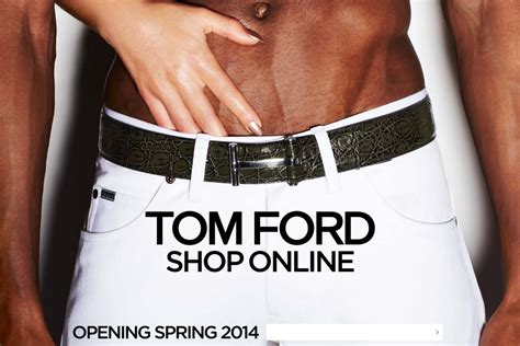 tom ford online store tom ford online shop opening spring 2014 full time ford