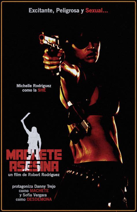 she machete she machete asesina machete kills posterspy