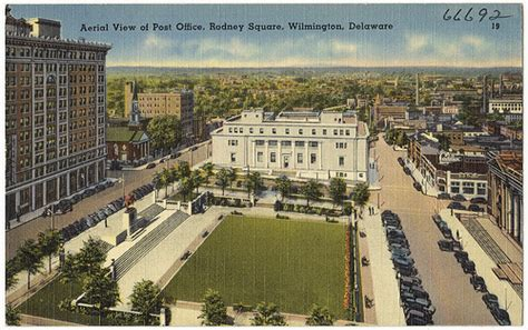 Post Office In Wilmington De by Aerial View Of Post Office Rodney Square Wilmington