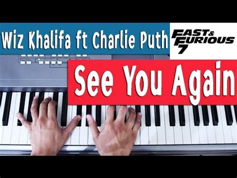 tutorial piano when i see you again piano tutorial 2 espa 241 ol see you again wiz khalifa