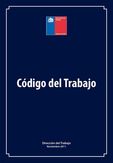 Codigo De Trabajo De Chile 2016 | codigo de trabajo de chile 2016 newhairstylesformen2014 com