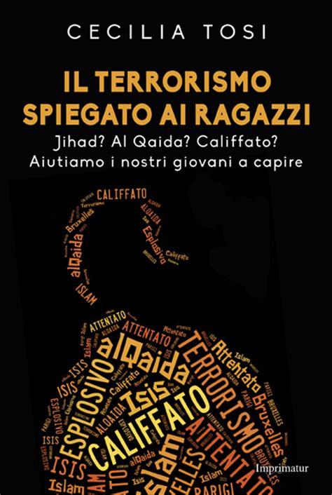 libreria feltrinelli palermo cecilia tosi presenta il terrorismo spiegato ai ragazzi