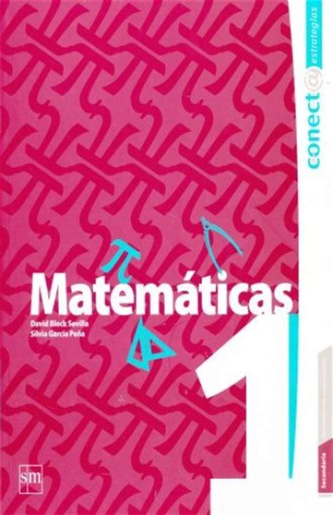 libro de matemticas de 1 de secundaria contestado 2016 matematicas 1 secundaria conecta estrate librer 237 as el s 243 tano
